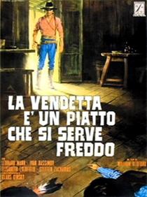 A Vingança é um Prato que Se Serve Frio - Poster / Capa / Cartaz - Oficial 3