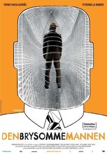 O Homem Que Incomoda - Poster / Capa / Cartaz - Oficial 1
