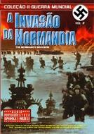 A Invasão da Normandia (Normandy Invasion)
