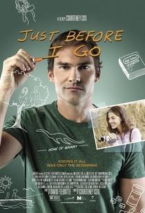 Just Before I Go - Poster / Capa / Cartaz - Oficial 1