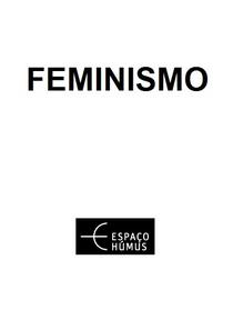 Feminismo (Espaço Húmus) - Poster / Capa / Cartaz - Oficial 1
