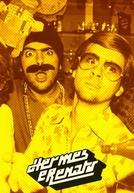 Hermes e Renato (1ª Temporada) (Hermes e Renato (1ª Temporada))