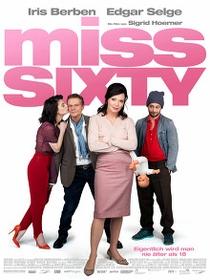 Miss Sixty - Poster / Capa / Cartaz - Oficial 1