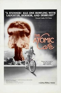 The Atomic Cafe - Poster / Capa / Cartaz - Oficial 3