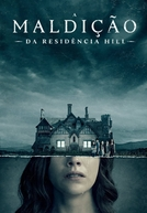 A Maldição da Residência Hill (The Haunting of Hill House)