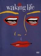 Acordar para a Vida (Waking Life)