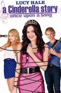 A Nova Cinderela: Era Uma Vez Uma Canção (A Cinderella Story: Once Upon a Song)