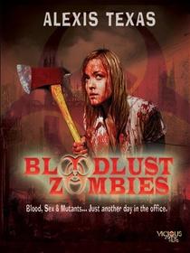 Bloodlust Zombies - Poster / Capa / Cartaz - Oficial 1