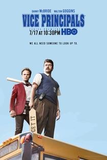 Vice Principals (1ª Temporada) - Poster / Capa / Cartaz - Oficial 2