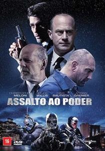 Assalto ao Poder - Poster / Capa / Cartaz - Oficial 2