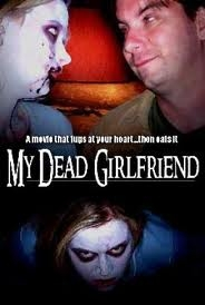 Minha Namorada Morta - Poster / Capa / Cartaz - Oficial 2