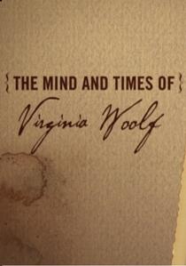 A Mente e A Vida De Virginia Woolf - Poster / Capa / Cartaz - Oficial 1