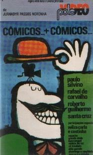 Cômicos + Cômicos... - Poster / Capa / Cartaz - Oficial 1