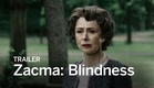 ZACMA: BLINDNESS Trailer | Festival 2016