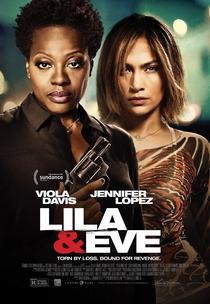 Lila & Eve: Unidas Pela Vingança - Poster / Capa / Cartaz - Oficial 1