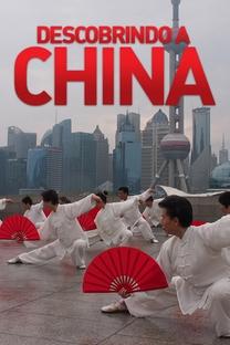 Descobrindo a China - Poster / Capa / Cartaz - Oficial 1