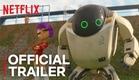 Next Gen | Official Trailer [HD] | Netflix