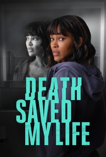 Death Saved My Life - Poster / Capa / Cartaz - Oficial 1