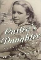 Castro's Daughter (Castro's Daughter)
