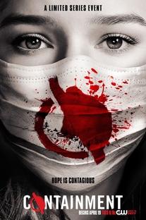 Containment (1° Temporada) - Poster / Capa / Cartaz - Oficial 9