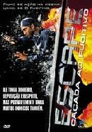 Escape - Caçada ao Fugitivo - Poster / Capa / Cartaz - Oficial 1
