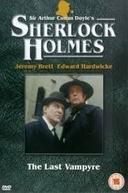 Sherlock Holmes em: O último Vampiro (The Last Vampyre)