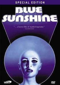 Blue Sunshine - Poster / Capa / Cartaz - Oficial 1