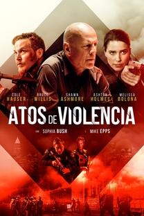 Atos de Violência - Poster / Capa / Cartaz - Oficial 5