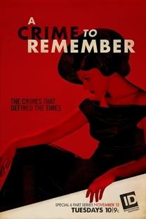 Crimes que Ficaram na História ( 1ª  Temporada) - Poster / Capa / Cartaz - Oficial 1