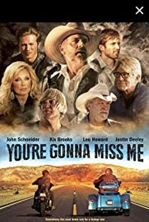 You're Gonna Miss Me - Poster / Capa / Cartaz - Oficial 1