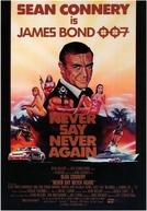007 - Nunca Mais Outra Vez (Never Say Never Again)