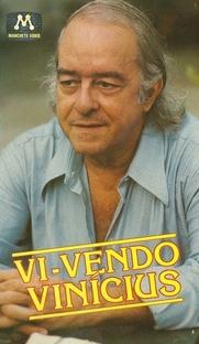 Vi-Vendo Vinícius - Poster / Capa / Cartaz - Oficial 1