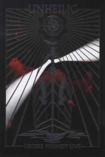 Unheilig - Grosse Freiheit Live - Poster / Capa / Cartaz - Oficial 1