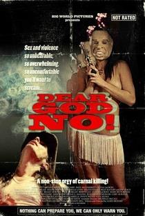 Dear God No! - Poster / Capa / Cartaz - Oficial 2