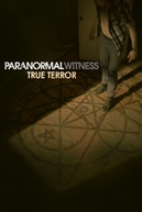 Paranormal Witness (4ª Temporada) (Paranormal Witness: True Terror(Season 4))