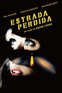 Estrada Perdida - Poster / Capa / Cartaz - Oficial 8