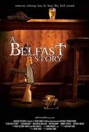 A Belfast Story (A Belfast Story)