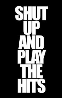 Shut Up and Play the Hits - Poster / Capa / Cartaz - Oficial 2
