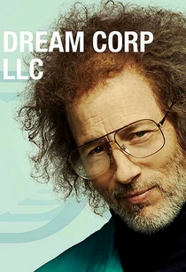 Dream Corp LLC - Poster / Capa / Cartaz - Oficial 1