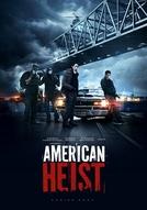 O Último Golpe (American Heist)