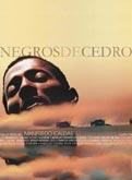 Negros de Cedro - Poster / Capa / Cartaz - Oficial 1