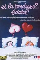 Fantasias do Amor (Et la tendresse?... Bordel!)