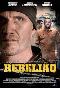 Rebelião - Poster / Capa / Cartaz - Oficial 1