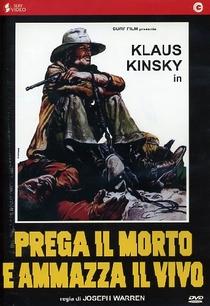 Atire Para Viver e Reze Pelos Mortos - Poster / Capa / Cartaz - Oficial 3