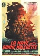 O Navio das Mulheres Condenadas (La nave delle donne maledette)