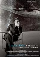 A Baleia, de Roberto Rossellini (La Balena di Rossellini)