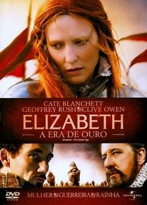 Elizabeth - A Era de Ouro - Poster / Capa / Cartaz - Oficial 1