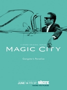 Magic City (2ª Temporada) (Magic City (2ª Temporada))