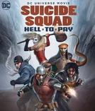 Esquadrão Suicida: Acerto de Contas (Suicide Squad: Hell to Pay)