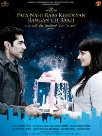 Pata Nahi Rabb Kehdeyan Rangan Ch Raazi - Poster / Capa / Cartaz - Oficial 2